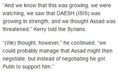 John Kerry admits USA created and assisted ISIS to get rid of Assad