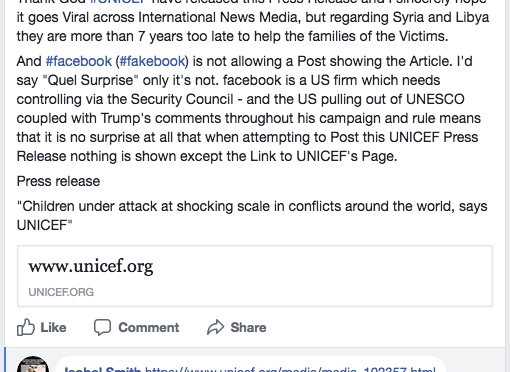 UNICEF publishes a Press Release on children being targeted at high levels in Conflicts and facebook does not allow the Post on its​ Platform showing the Article in the usual format.